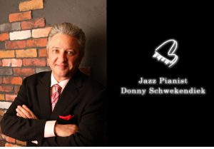 Donny Schwekendiek - Jazz Pianist